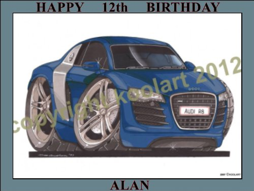 "Price comparison product image 45 - AUDI R8 KOOLART(2097) PERSONALISED 10"" X 7.5"" ICING CAKE TOPPER - ANY NAME, AGE OR MESSAGE - USE THE GREETING MESSAGE BOX JUST FOR THE MESSAGE TO GO ON THE CAKE TOPPER WHEN YOU CHECK OUT OR EMAIL ME WITH THE MESSAGE"
