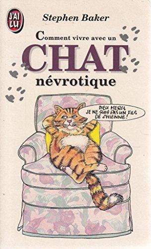 Comment vivre avec un chat névrotique