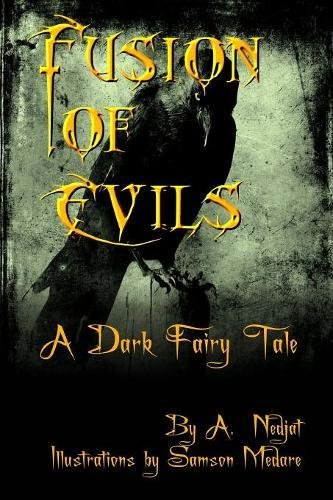 Fusion of Evils: A Dark Fairy Tale