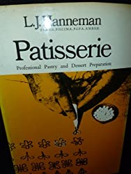 Patisserie: Professional Pastry and Dessert Preparation