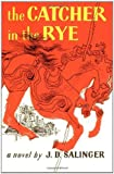 A Review of The Catcher in the Rye: Written by J. D. Salinger, 2001 Edition, (Reissue) Publisher: Back Bay Books [Paperback]byRustyy