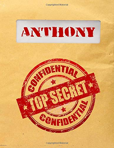 Anthony Top Secret Confidential: Composition Notebook For Boys Boys Henley