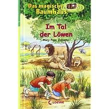 Das magische Baumhaus. Im Tal der Löwen von Osborne. Mary Pope (2002) Taschenbuch