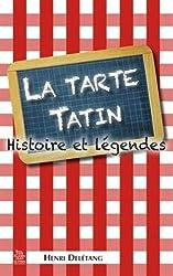 La tarte Tatin - Histoire et légendes