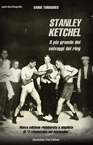 El Mejor Utorrent Descargar Stanley Ketchel: Il più grande dei selvaggi del ring (Sport.doc) PDF A Mobi