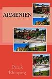 Armenien (Backstage Reisen, Band 4) - Patrik Ehnsperg