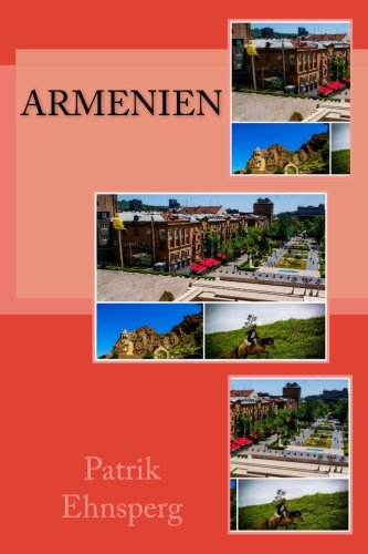 Armenien (Backstage Reisen, Band 4)