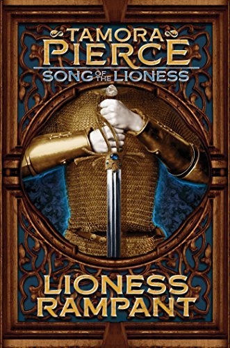 Lioness Rampant (Song of the Lioness series Book 4) (English Edition)