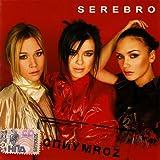 Serebro. Opiumroz (Russische Popmusik)