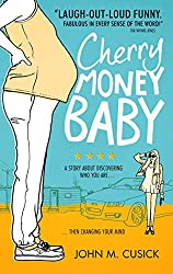Cherry Money Baby by John M. Cusick (6-Feb-2014) Paperback