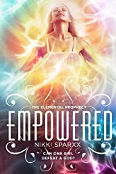 Empowered: Volume 3 (The Elemental Prophecy)