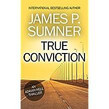 True Conviction: An Adrian Hell Thriller (Book #1) (Adrian Hell Series)