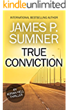True Conviction - Adrian Hell #1 (Adrian Hell Series) (English Edition)