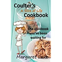 Coulter's A Slice of Life Cookbook: Volume 3