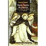 Santo Tomás de Aquino: su vida, su obra y su época (MAIOR)