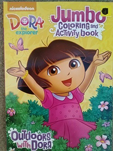 dora-the-explorer-jumbo-coloring-activity-book-outdoors-with-dora-by-nick-jr-nickelodeon-viacom