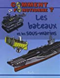 Telecharger Livres Les bateaux et les sous marins (PDF,EPUB,MOBI) gratuits en Francaise