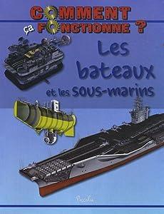 vignette de 'Comment ça fonctionne ?<br /> Les Bateaux et les sous-marins (Steve Parker)'