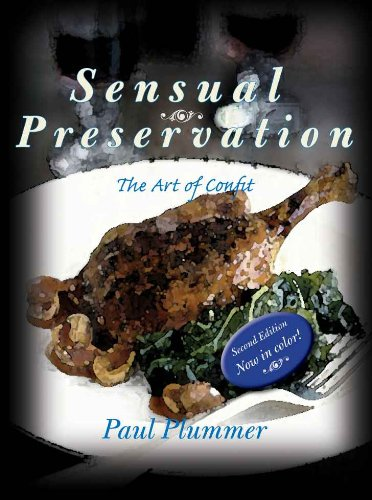 Paul plummers sensual preservation the art of confit 2nd paul plummers sensual preservation the art of confit 2nd edition pdf forumfinder Images