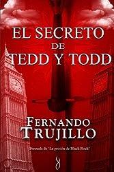 El secreto de Tedd y Todd (Spanish Edition) by Fernando Trujillo (2011-02-01)