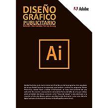 Adobe Illustrator desde CERO - 2da Edición: Aprende Adobe Illustrator desde CERO