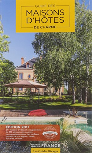 Guide Maisons d'htes de charme : Slection France