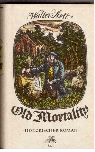 Walter Scott: Old Mortality