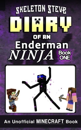 Diary of a Minecraft Enderman Ninja - Book 1: Unofficial Minecraft Books for Kids, Teens, & Nerds - Adventure Fan Fiction Diary Series: Volume 1 ... Collection - Elias the Enderman Ninja)