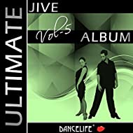 Dancelife presents: The Ultimate Jive Album, Vol. 5