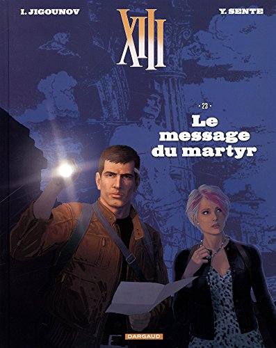 XIII - Nouvelle collection - tome 23 - Le Message du Martyr