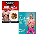 : the 4-week body blitz and bodybuilding cookbook ripped recipes 2 books collection set - build muscle. burn fat. get shredded....chef in the kitchen