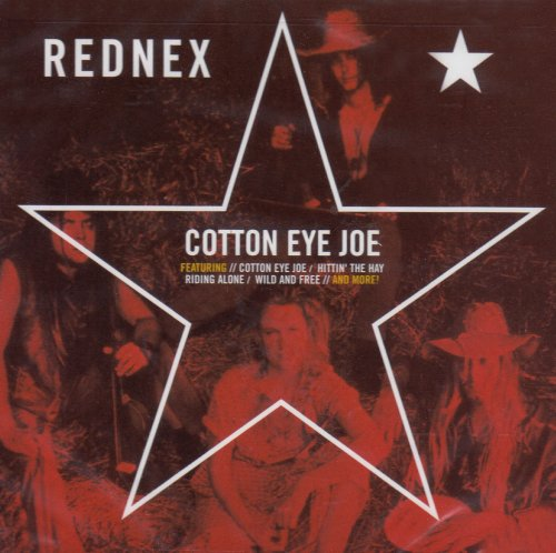 Rednex: Cotton Eye Joe (Audio CD)