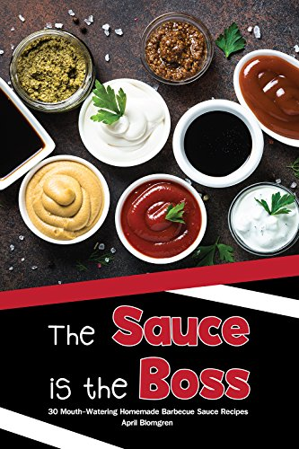 The Sauce is the Boss: 30 Mouth-Watering Homemade Barbecue Sauce Recipes (English Edition) Mango-barbecue-sauce