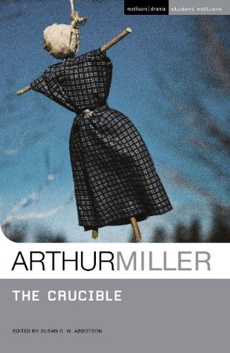 By Arthur Miller The Crucible (Student Editions)