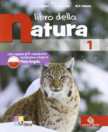 Libro della natura. Per la Scuola media. Con espansione online: LIBRO NATURA 1 +LD