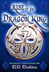 Rise of the Dragon King: Book two of the Royalty Trilogy (Dragoneers Saga 5) (English Edition)