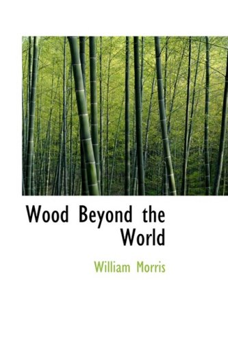 Wood Beyond the World