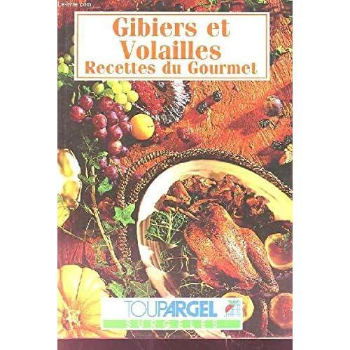 GIBIERS, RECETTES DU GOURMET