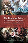 The Financial Crisis in Constitutiona...