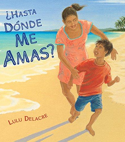 Hasta Donde Me Amas por Lulu Delacre