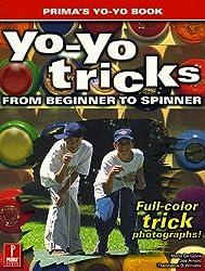Yo-Yo Tricks: From Beginner to Spinner by Mario De Govia (1999-08-11)