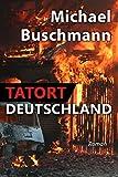 Tatort Deutschland: Roman