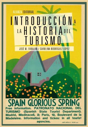 Introducción a la historia del turismo (El Libro Universitario - Manuales) por José M. Faraldo
