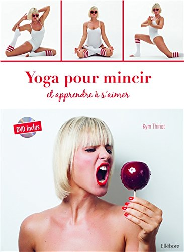 Yoga pour mincir et apprendre à s'aimer - Livre + DVD