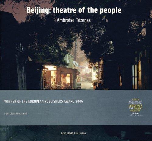 Beijing: Theatre of the People por Ambroise Tezenas