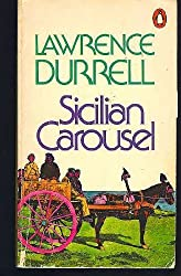 Sicilian Carousel by Lawrence Durrell (31-May-1905) Paperback
