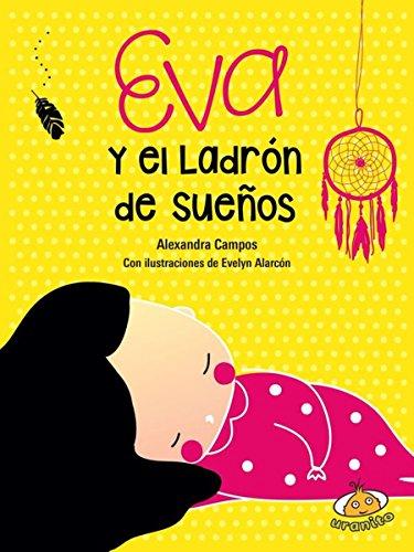 Eva y el Ladron de Suenos