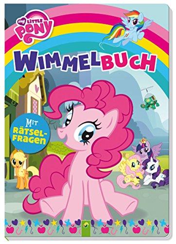My Little Pony Wimmelbuch: Mit Rätselfragen