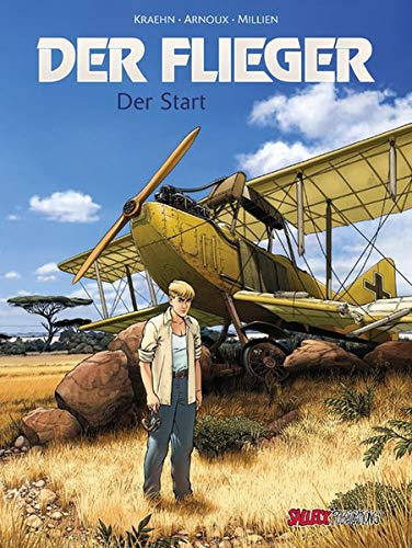 Der Flieger Band 1: Der Start (Der Flieger / Der Start)