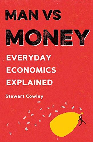 Man vs Money: Everyday economics explained
